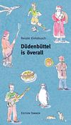 Düdenbüttel is överall (E-Book)
