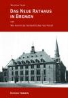 Das Neue Rathaus in Bremen