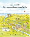 Das Große Hermann Gutmann-Buch