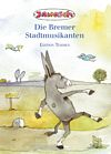 Die Bremer Stadtmusikanten - Deutsch