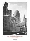 90 Jahre Bilder für Bremen