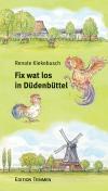 Fix wat los in Düdenbüttel