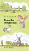 Fix wat los in Düdenbüttel (E-Book)