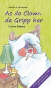 As de Clown de Gripp har / Als der Clown die Grippe hatte