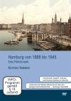 Hamburg von 1888 bis 1945 (DVD)