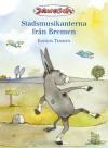 Die Bremer Stadtmusikanten - Schwedisch