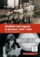 Kindheit und Jugend in Bremen 1920-1970 (DVD)