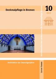 Denkmalpflege in Bremen, Heft 10