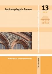 Denkmalpflege in Bremen, Heft 13