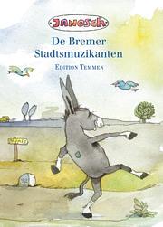 Die Bremer Stadtmusikanten - Niederl.