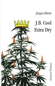 J.B. Cool - Extra Dry (E-Book)