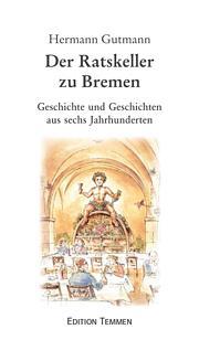 Der Ratskeller zu Bremen