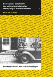 Wehrmacht und Konzentrationslager