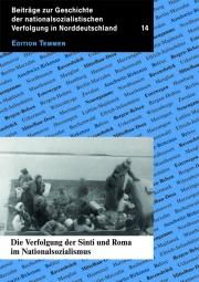 Die Verfolgung der Sinti und Roma im Nationalsozialismus