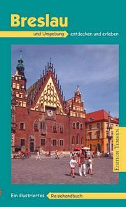 Breslau und Umgebung - Reisehandbuch