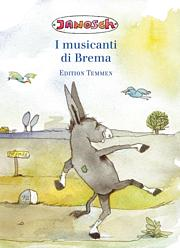 Die Bremer Stadtmusikanten - Italienisch