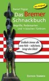 Das Bremer Schnackbuch - Das Original