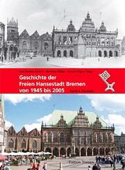 Geschichte der Freien Hansestadt Bremen von 1945 bis 2005 / Bd. IV