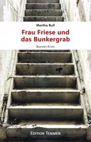 Frau Friese und das Bunkergrab (E-Book)