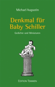 Denkmal für Baby Schiller (E-Book)