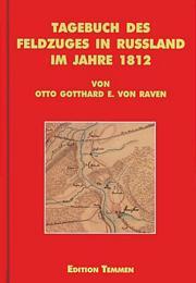 Tagebuch des Feldzuges in Rußland im Jahre 1812