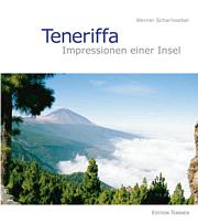 Teneriffa. Impressionen einer Insel