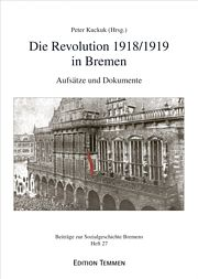 Die Revolution 1918/1919 in Bremen
