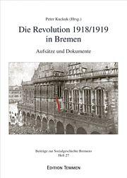 Die Revolution 1918/1919 in Bremen