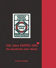 100 Jahre Kaffee HAG