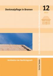 Denkmalpflege in Bremen, Heft 12