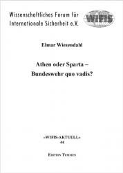 Athen oder Sparta - Bundeswehr quo vadis?
