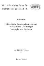 Historische Voraussetzungen und theoretische Grundlagen strategischen Denkens
