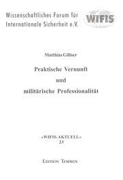 Praktische Vernunft und militärische Professionalität