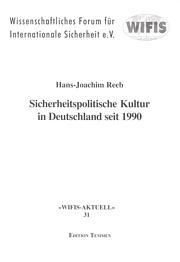 Sicherheitspolitische Kultur in Deutschland seit 1990