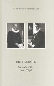 Die Bischöfe Simon Schöffel und Franz Tügel