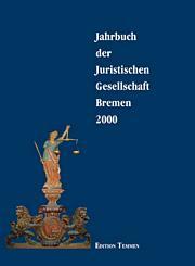Jahrbuch der Juristischen Gesellschaft Bremen 2000