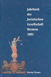 Jahrbuch der Juristischen Gesellschaft Bremen 2001