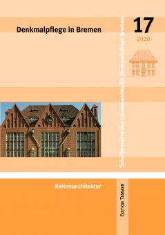 Denkmalpflege in Bremen, Heft 17