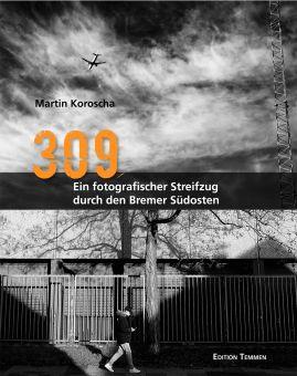 309 – Ein fotografischer Streifzug durch den Bremer Südosten