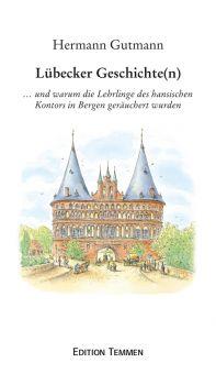 Lübecker Geschichte(n)