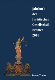 Jahrbuch der Juristischen Gesellschaft Bremen 2010
