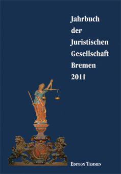 Jahrbuch der Juristischen Gesellschaft Bremen 2011