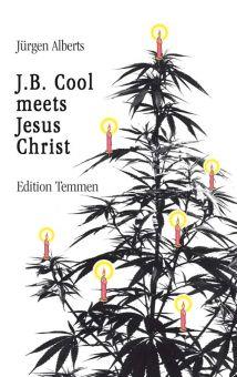 J.B. Cool meets Jesus Christ (E-Book)