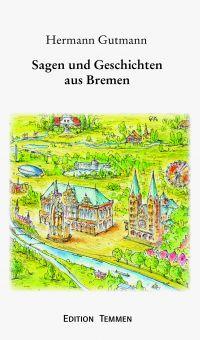 Sagen und Geschichten aus Bremen