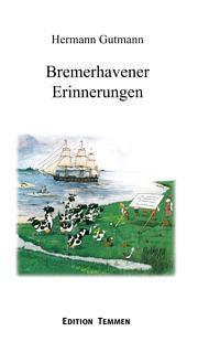 Bremerhavener Erinnerungen