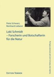 Loki Schmidt – Forscherin und Botschafterin für die Natur