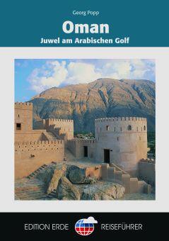 Oman. Juwel am Arabischen Golf