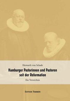 Hamburger Pastorinnen und Pastoren seit der Reformation