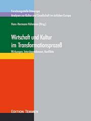 Wirtschaft und Kultur im Transformationsprozeß