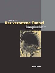 Der verratene Tunnel